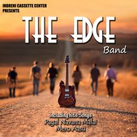The Edge — The Edge, THE EDGE BAND