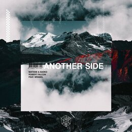 Another Side — Matisse & Sadko, Robert Falcon, Wrabel