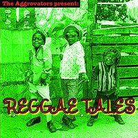 The Aggrovators Present: Reggae Tales — сборник
