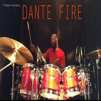 9 Red Pearls — Dante Fire