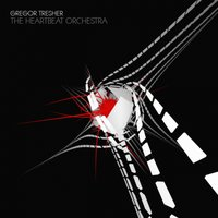 The Heartbeat Orchestra — Gregor Tresher