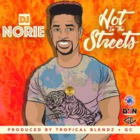 Hot in the Streets — DJ Norie