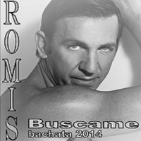 Buscame (Bachata 2014) — Romis