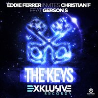 The Keys — Eddie Ferrer & Christian F feat. Gerson S