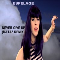 Never Give up — Espelage