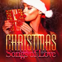 Christmas Songs of Love — Love Songs, Christmas Party Allstars, Christmas Favourites, Ирвинг Берлин