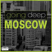 Going Deep in Moscow — сборник