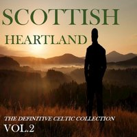 Scottish Heartland: The Definitive Celtic Collection, Vol. 2 — сборник