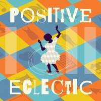 Positive Eclectic — David Lowe
