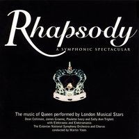 Rhapsody, a Symphonic Spectacular (The Music of Queen Performed by London Musical Stars) — Estonian National Symphony Orchestra, Various Composers, Martin Yates, Elektravox