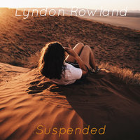 Suspended — Lyndon Rowland