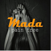 Pain Tree — Mada