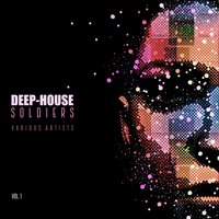 Deep-House Soldiers, Vol. 1 — сборник