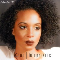 Girl, Interrupted — Sheila D.