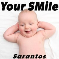 Your Smile — Sarantos