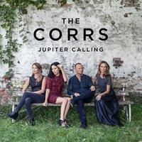 Jupiter Calling — The Corrs