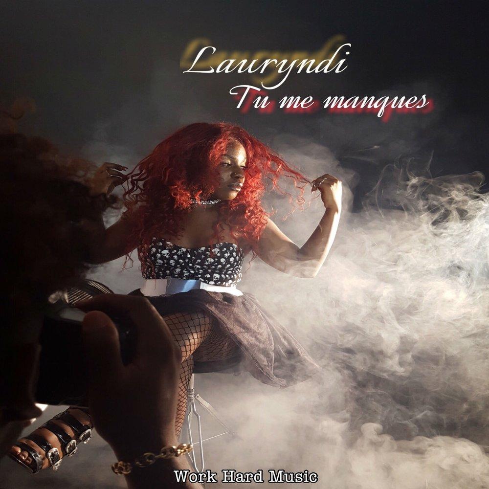 Tu Me Manques Lauryndi слушать онлайн на яндекс музыке