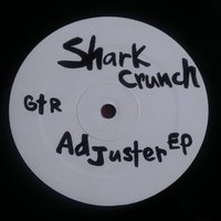 Adjuster EP — Shark Crunch