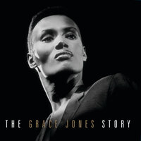 The Grace Jones Story — Grace Jones