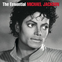 The Essential Michael Jackson — Michael Jackson