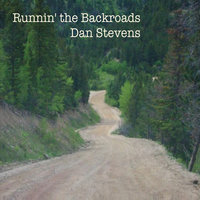 Runnin' the Backroads — Dan Stevens