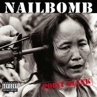 Point Blank — Nailbomb