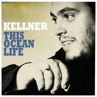 This Ocean Life — Kellner