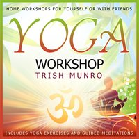 Yoga Workshop — Trish Munro