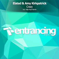 Crazy — Elated & Amy Kirkpatrick