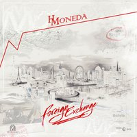 Foreign Exchange — H Moneda