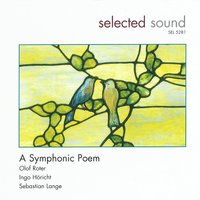 A Symphonic Poem — The Selected Sound Orchestra