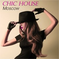 Chic House Moscow — сборник