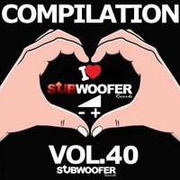 I Love Subwoofer Records Techno Compilation, Vol. 40 — сборник
