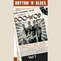 The Early Doo-Wop, Vol. 1 — сборник