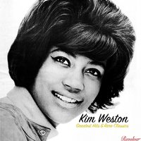 Greatest Hits & Rare Classics — Kim Weston