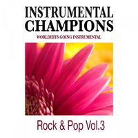 Rock & Pop Vol. 3 — Instrumental Champions