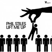 Lift Me Up — Phil Stiles