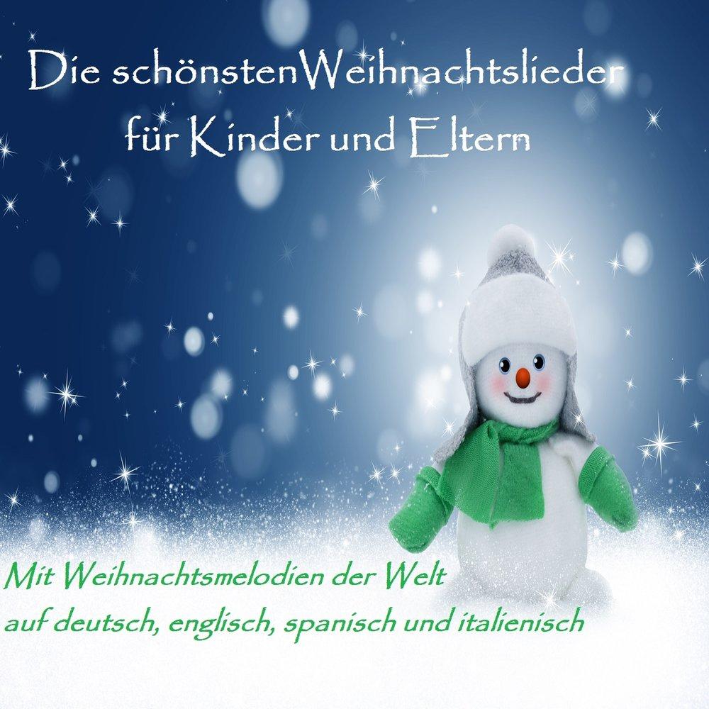 Die Schönsten Weihnachtslieder Für Kinder Und Eltern. Слушать онлайн ...