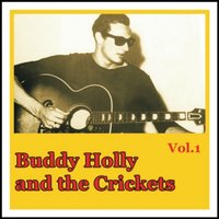 Buddy Holly and the Crickets, Vol. 1 — Buddy Holly, The Crickets