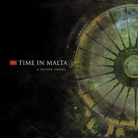 A Second Engine — Time in Malta
