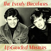 UpGraded Masters — The Everly Brothers