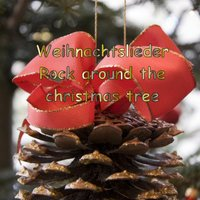 Weihnachtslieder - Rock Around the Christmas Tree — Ross Hardy
