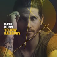 Yellow Balloons — David Dunn