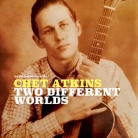 Two Different Worlds - Lonely This Christmas — Chet Atkins