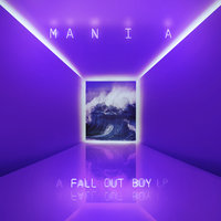 M A  N   I    A — Fall Out Boy
