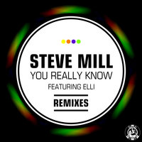 You Really Know — Steve Mill, Steve Mill feat. Keisher Downie