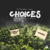 Choices — Jalil, OT The Real