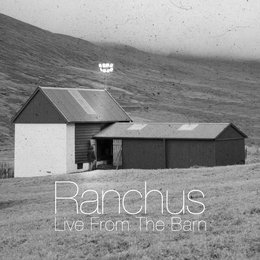 Live from the Barn — Ranchus