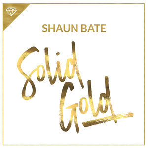 Shaun Bate - Solid Gold