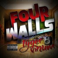 Four Walls — Tyger Vinum